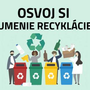 osvoj si umenie recyklacie